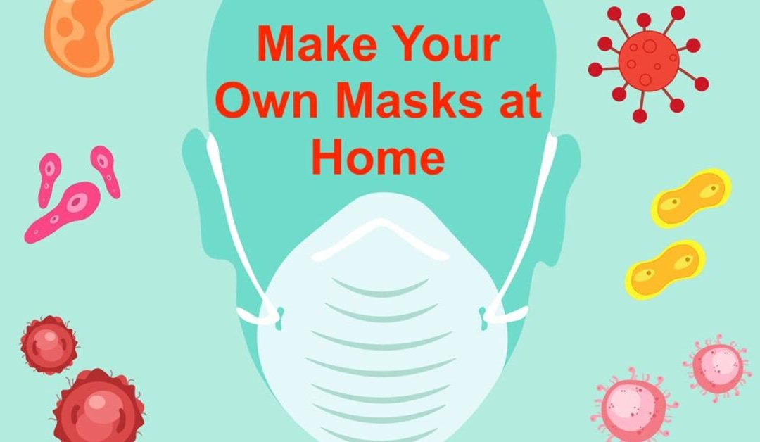 Make Your Own Masks at Home
