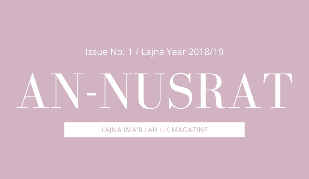 An-Nusrat 2018 – 2019 Issue 1