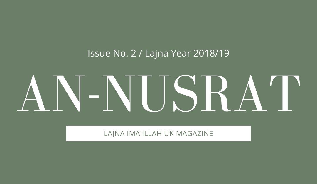 An-Nusrat 2018 – 2019 Issue 2