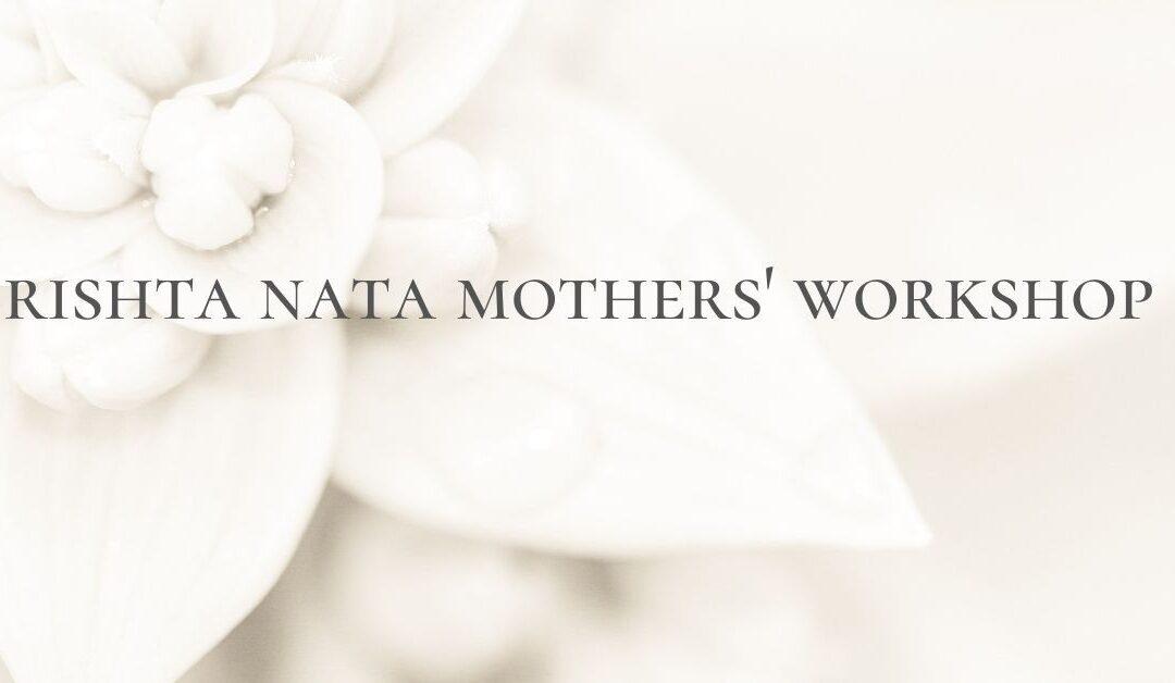 Rishta Nata Mothers' Workshop
