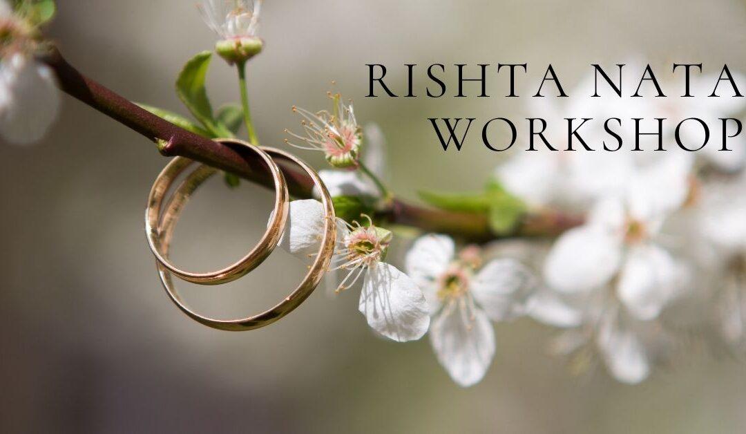 Rishta Nata Workshop