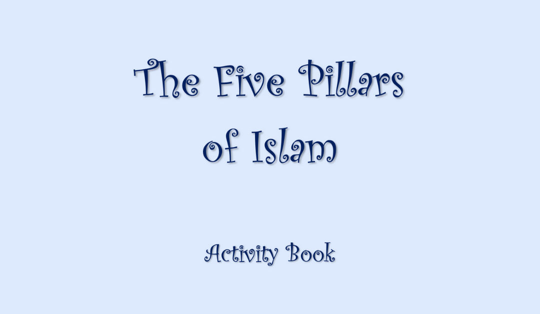 Five Pillars of Islam Activity Book
